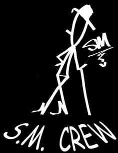 The Original S.M. Crew
